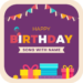 Birthday Song with name MOD APK 1.19