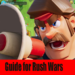 Guide for Rush Wars (Unofficial) MOD APK 1.3