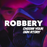 Robbery : Choose your own Story MOD APK 1.4