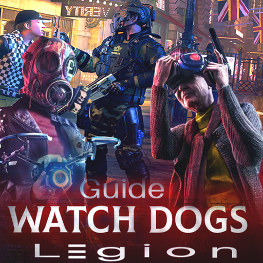 Guide for watch dogs legion royale MOD APK