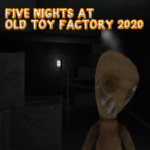 Five Nights At Old Toy Factory 2020 MOD APK 1.0.1