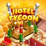 Hotel Tycoon Empire – Idle Manager Simulator Games MOD APK 1.1